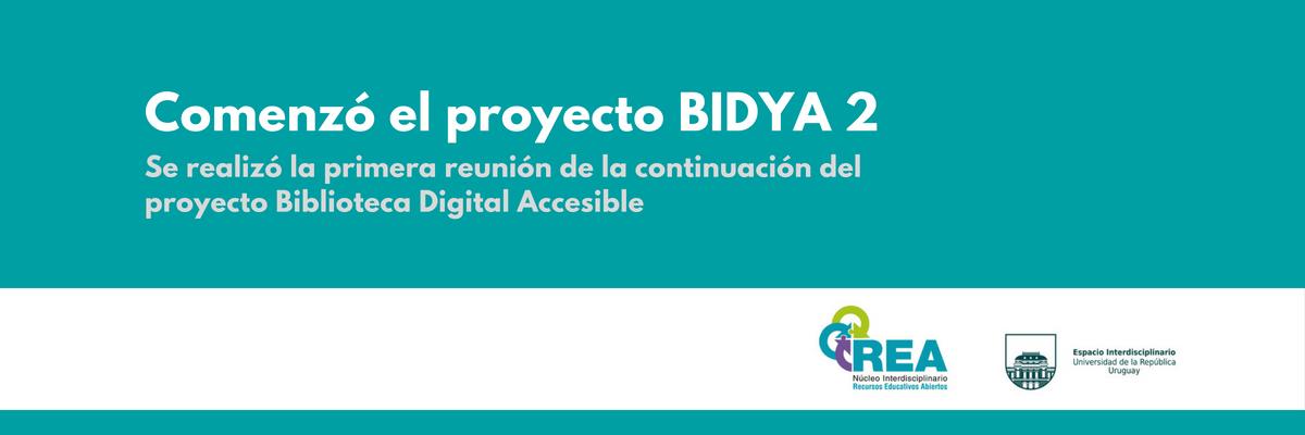 Comenzó el proyecto BIDYA 2